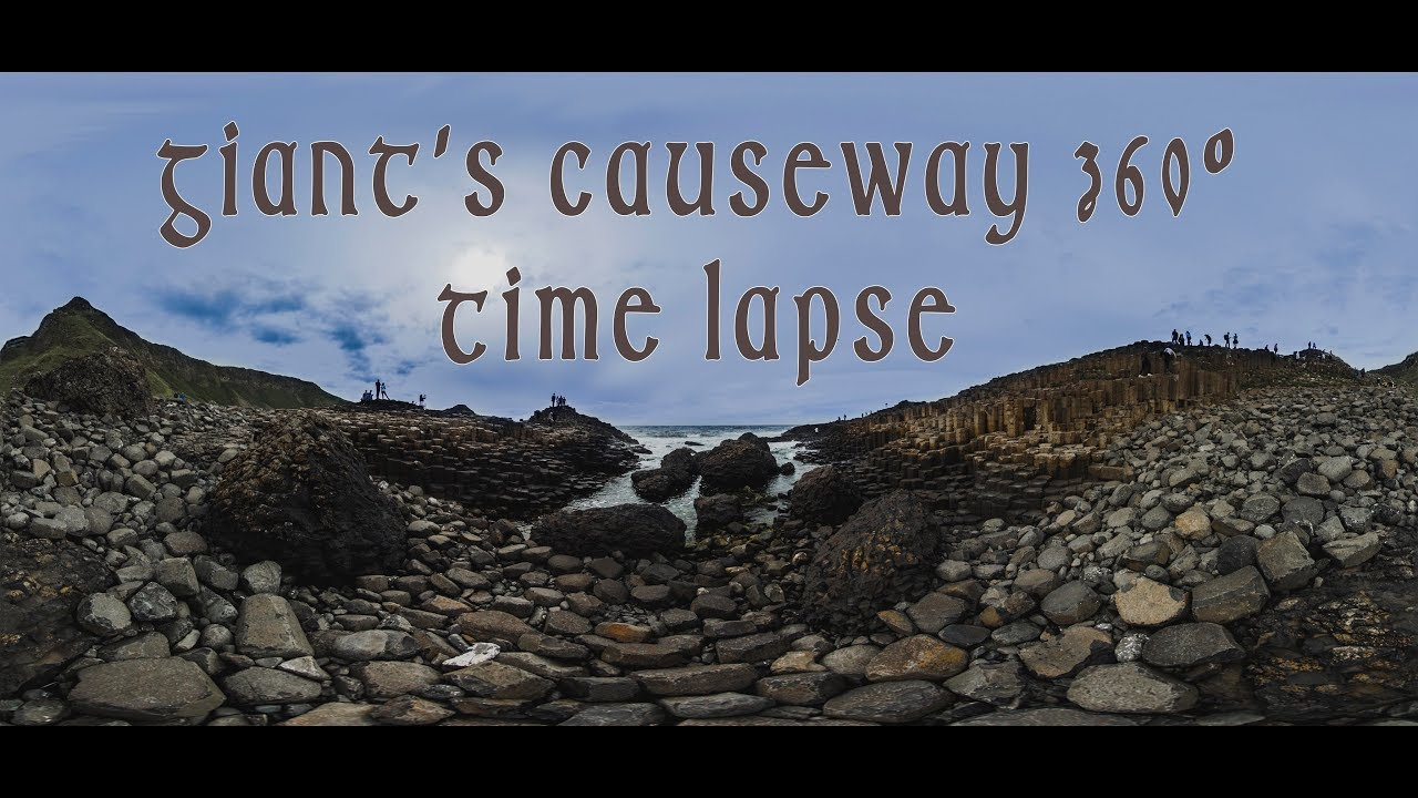 Giant's Causeway Time Lapse in 8K 3D 360°